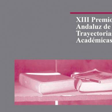 La Fundación Unicaja y la Academia de Ciencias Sociales y del Medio Ambiente de Andalucía convocan el XIII Premio Andaluz de Trayectorias Académicas