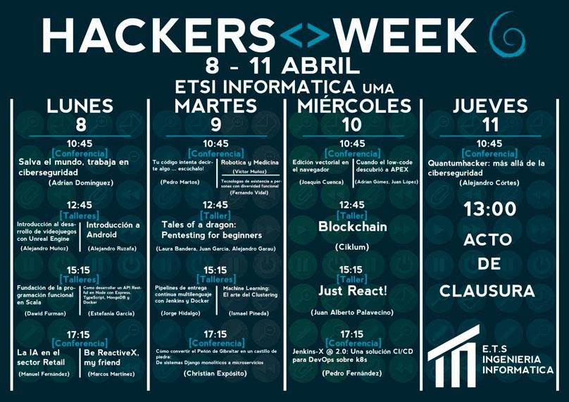 Del 8 al 11 de abril tendrá lugar en la Escuela Técnica Superior de IngenieríaInformática de la UMA la semana cultural, Hackers Week.