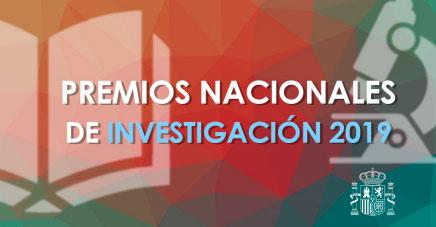 El Ministerio de Ciencia, Innovación y Universidades convoca los Premios Nacionales de Investigación 2019