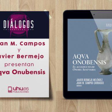 La relevancia del emblemático acueducto romano de Huelva en diálogos UHU