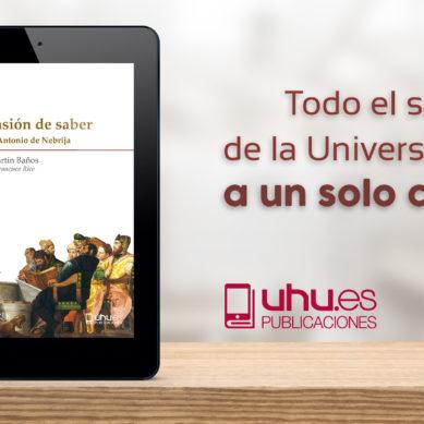 Los libros editados por la UHU reciben más de ocho millones de visitas