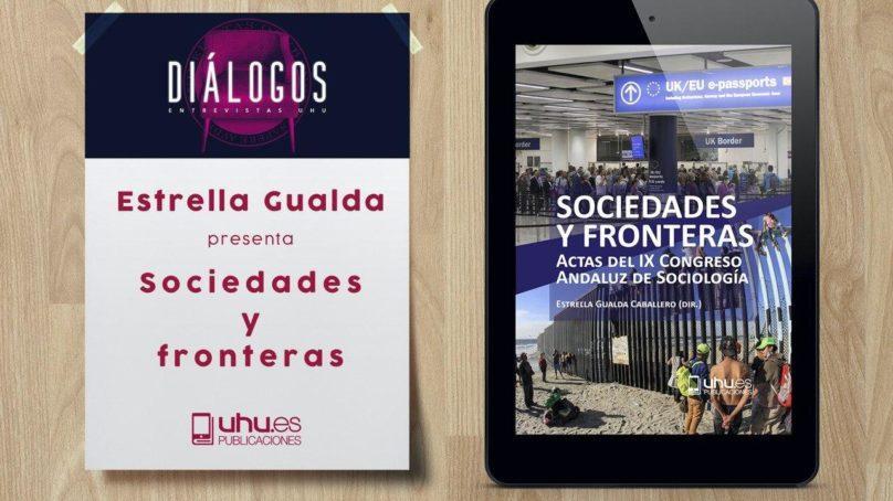La Universidad de Huelva publica el libro 'Sociedades y Fronteras'