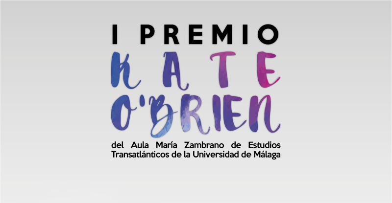 I Premio Kate O'Brien del Aula María Zambrano de Estudios Transatlánticos de la Universidad de Málaga