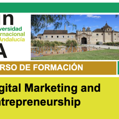 La UNIA pone en marcha un curso virtual sobre marketing digital y emprendimiento