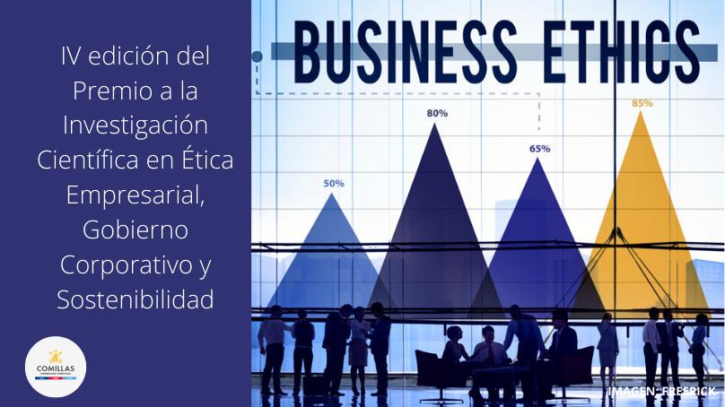 IV edición del Premio a la Investigación Científica en Ética Empresarial, Gobierno Corporativo y Sostenibilidad