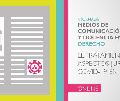 Medios de comunicación y COVID19 ¿Cómo ha afectado el coronavirus al mundo del Derecho?
