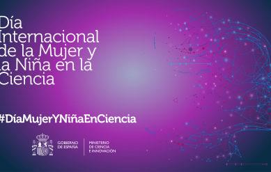 """El Ministerio de Ciencia e Innovación se suma a las actividades del """"Día Internacional de la Mujer y la Niña en la Ciencia"""""""