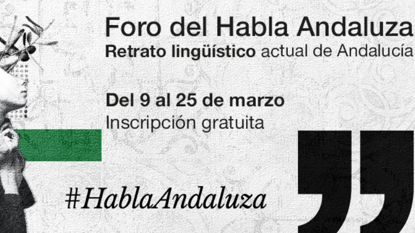 El Habla Andaluza a examen en un nuevo Foro para celebrar el 28F
