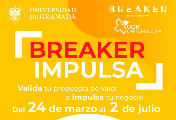 """Abiertas las inscripciones a """"BREAKER Impulsa"""" de UGR Emprendedora"""