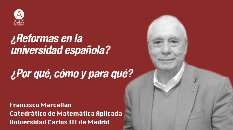 ¿Reformas en la universidad española? ¿Por qué, cómo y para qué?