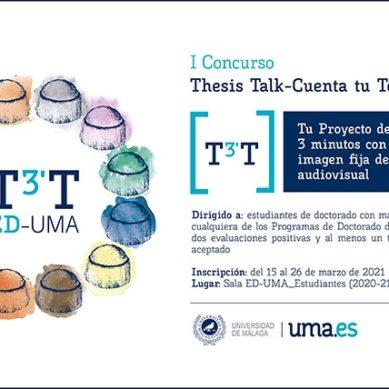 La Escuela de Doctorado de la UMA convoca el I Concurso 'Thesis Talk-Cuenta tu Tesis'