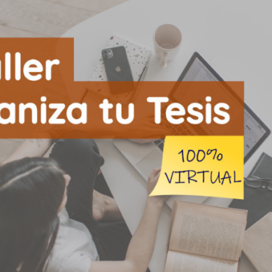 """II Taller """"Organiza tu tesis"""", aprende a gestionar el trabajo de investigación"""