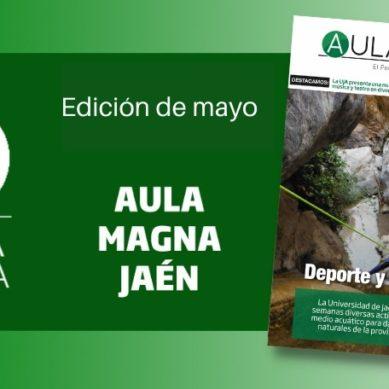 Cultura, aventura y nuevas formas de emprender en el último número de AULA MAGNA JAÉN