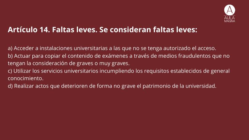 Tipos de faltas recogidas por la Ley de Convivencia Universitaria