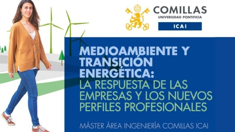 Medio Ambiente y Transición Energética: la respuesta de las empresas y los nuevos perfiles profesionales