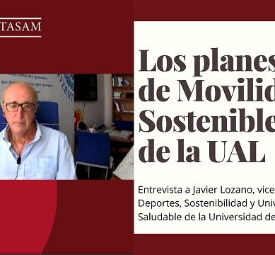 Los planes de movilidad sostenible de la UAL, dentro y fuera del campus