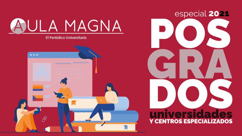 Posgrados 2021: tu camino hacia la especialización