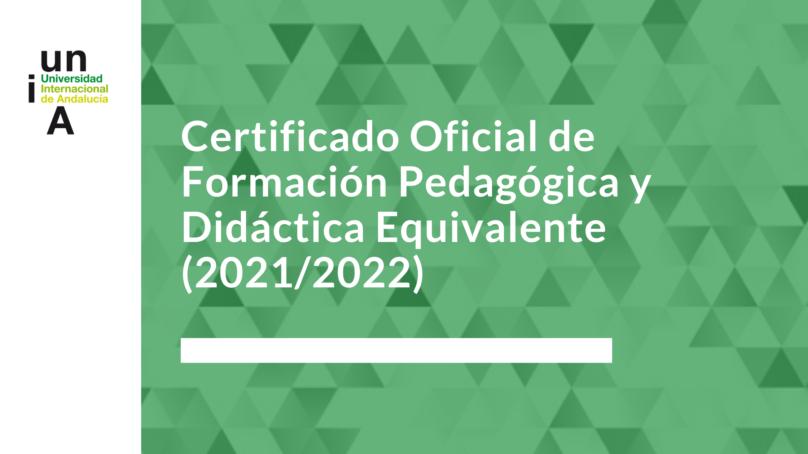 La UNIA lanza una nueva edición del Certificado Oficial de Formación Pedagógica y Didáctica Equivalente