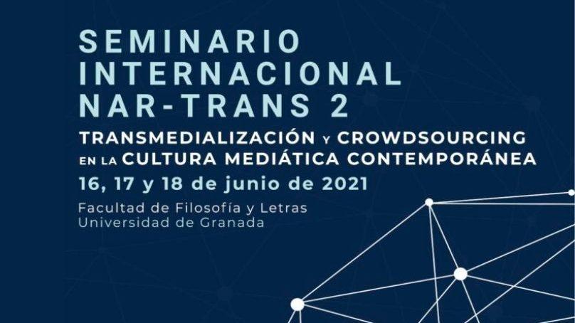 Abierto el plazo de inscripción para el Seminario Internacional Transmedialización y Crowdsourcing en la Cultura Mediática Contemporánea