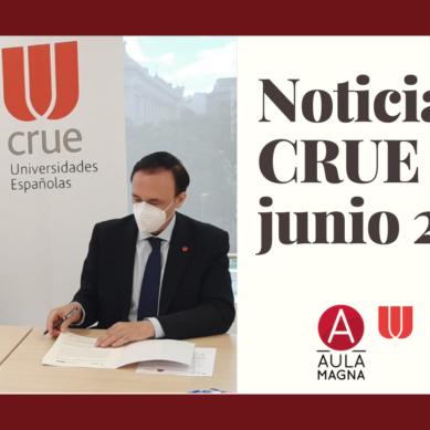 CRUE destaca el papel de las Universidades durante el mes de junio